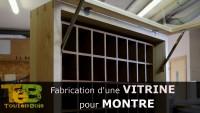 Fabrication d'une vitrine pour montres